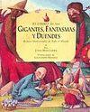 EL LIBRO DE LOS GIGANTES, FANTASMAS Y DUENDES
