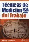TECNICAS DE MEDICION DEL TRABAJO.  2º EDICION