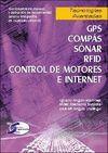 TECNOLOGIAS AVANZADAS GPS, COMPAS, SONAR, RFID, CONTROL MOTORES, INTER