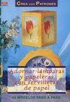 ADORNAR LAMPARAS Y PAPELERAS CON SERVILLETAS PAPEL ( CREA CON PATRONES