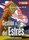 GESTION DEL ESTRES 3ª ED.