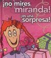 NO MIRES MIRANDA SORPRESA