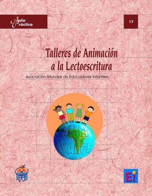 * TALLERES DE ANIMACION A LA LECTOESCRITURA