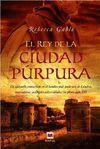EL REY DE LA CIUDAD PURPURA