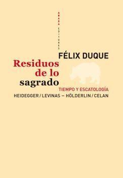 RESIDUOS DE LO SAGRADO. TIEMPO Y ESCATOLOGIA