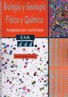 BIOLOGIA Y GEOLOGIA. FISICA Y QUIMICA. 3º DE ESO. ADAPTACION CURRICULA