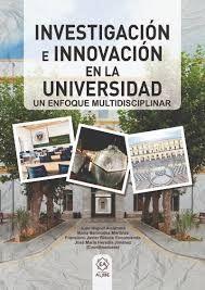 INVESTIGACIÓN E INNOVACIÓN EN LA UNIVERSIDAD