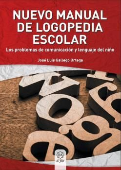 NUEVO MANUAL LOGOPEDIA ESCOLAR