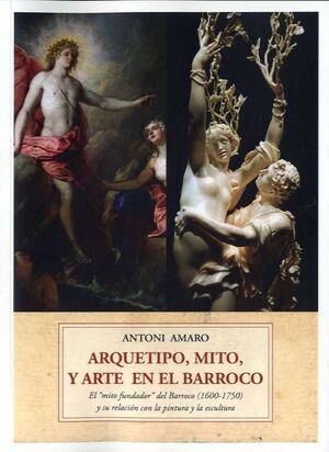 ARQUETIPO, MITO Y ARTE BARROCO
