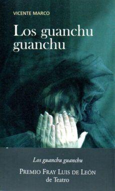 LOS GUANCHU GUANCHU