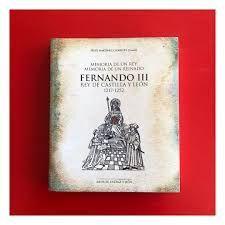 FERNANDO III REY DE CASTILLA Y LEON 1217-1252