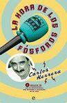 LA HORA DE LOS FOSFOROS. INCLUYE CD