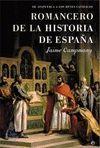 ROMANCERO DE LA HISTORIA DE ESPAÑA. DE ATAPUERCA A LOS REYES CATOLICOS