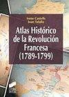 ATLAS HISTORICO DE LA REVOLUCION FRANCESA (1789-1799)