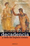 HISTORIA DE LA DECADENCIA Y CAIDA DEL IMPERIO ROMANO