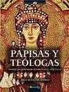 PAPISAS Y TEOLOGAS