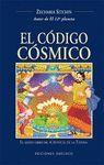 EL CÓDIGO CÓSMICO. 6º LIBRO CRONICAS DE LA TIERRA