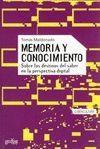 MEMORIA Y CONOCIMIENTO. SOBRE LOS DESTINOS DEL SABER EN LA PERSPECTIVA
