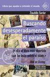 BUSCANDO DESESPERADAMENTE EL PARAISO. 2ª ED.