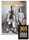 VIDAS MINADAS. DIEZ AÑOS + 365 VIDAS MINADAS