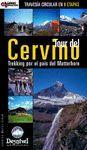 TOUR DEL CERVINO. TRAVESIA CIRCULAR EN 8 ETAPAS