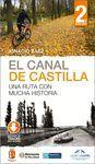 EL CANAL DE CASTILLA  2ªED.