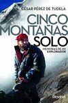 CINCO MONTAÑAS SOLO. 2ª ED. 2019