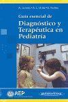 GUIA ESENCIAL DE DIAGNOSTICO Y TERAPEUTICA EN PEDIATRIA