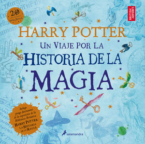 HARRY POTTER: UN VIAJE POR LA HISTORIA DE LA MAGIA (S)