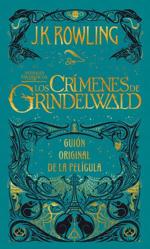 LOS CRIMENES DE GRINDELWALD. GUION ORIGINAL