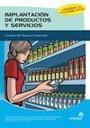 IMPLANTACION DE PRODUCTOS Y SERVICIOS