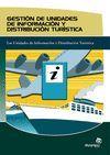 GESTION DE UNIDADES DE INFORMACION Y DISTRIBUCION TURISTICA