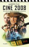 CINE 2008: UNA SELECCION 100 ESTRENOS CINEMATOGRAFICOS