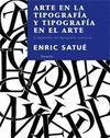 ARTE EN LA TIPOGRAFIA Y TIPOGRAFIA EN EL ARTE