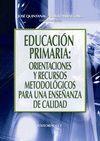 EDUCACION PRIMARIA. ORIENTACIONES Y RECURSOS METODOLOGICOS PARA UNA...