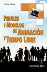 PERFILES Y MODELOS DE ANIMACION Y TIEMPO LIBRE