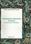VOCABULARIO AMBIENTAL PRACTICO. CON EJERCICIOS Y EJEMPLOS