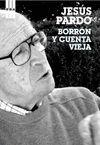 BORRON Y CUENTA VIEJA. MEMORIAS 3