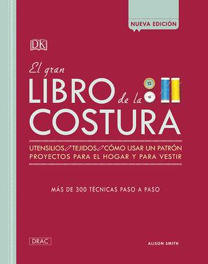 EL GRAN LIBRO DE LA COSTURA. NUEVA EDICION