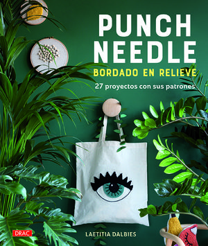PUNCH NEEDLE. BORDADO EN RELIEVE