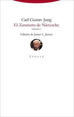 EL ZARATUSTRA DE NIETZSCHE. VOL. 1
