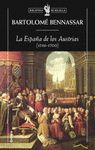LA ESPAÑA DE LOS AUSTRIAS ( 1516 - 1700 )