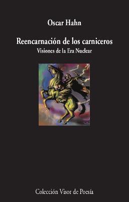 REENCARNACIÓN DE LOS CARNICEROS