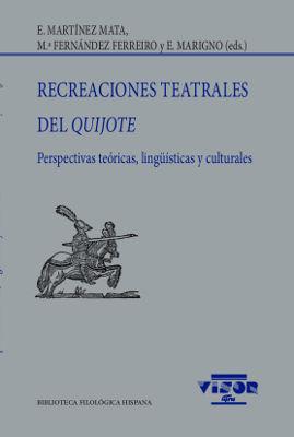 RECREACIONES TEATRALES DEL QUIJOTE