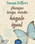 AUNQUE TENGA MIEDO HAGALO IGUAL EDICION 25 ANIVERSARIO