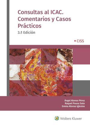 CONSULTAS AL ICAC, COMENTARIOS Y CASOS PRACTICOS, 3º ED.