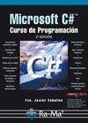 MICROSOFT C#. CURSO DE PROGRAMACION. 2ª EDICION