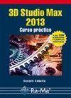 3D STUDIO MAX 2013. CURSO PRÁCTICO