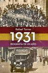 1931. BIOGRAFIA DE UN AÑO