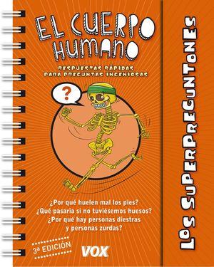 LOS SUPERPREGUNTONES / EL CUERPO HUMANO